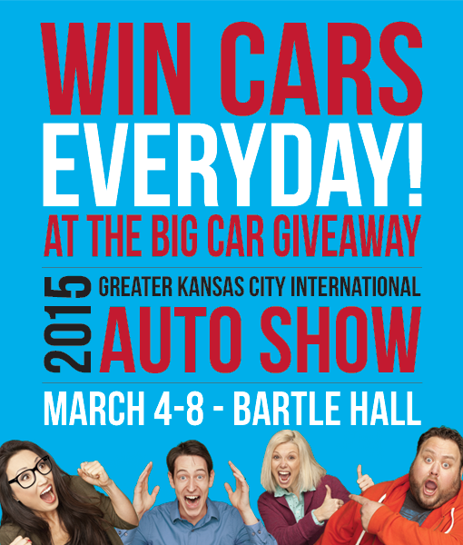 2015 Greater Kansas City International Auto Show March 4 - 8 Bartle Hall